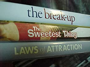 The Break up , the Sweetest Thing , Laws of Attraction : Romantic Comedy 3 Pack Collection