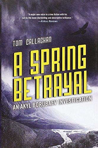 Image of A Spring Betrayal (An Akyl Borubaev novel (2))