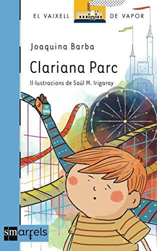 Clariana Parc: 1 (El Barco de Vapor Azul)