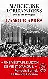 L'amour après - Le Livre de Poche - 06/02/2019