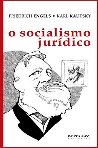 O socialismo jurídico (Coleção Marx e Engels)
