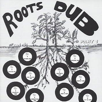 Roots Dub, Pt. 1