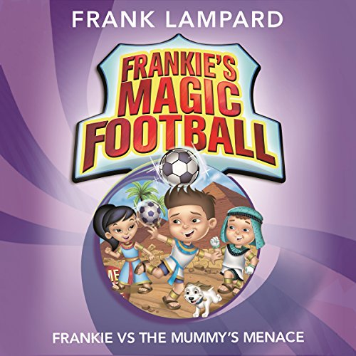 Frankie vs the Mummy's Menace audiobook cover art