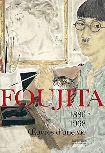 Foujita : Oeuvres d'une vie 1886-1968