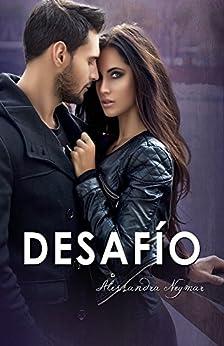 Mírame y Dispara 4: Desafío: (Bajo el cielo púrpura de Roma) de [Alessandra  Neymar]