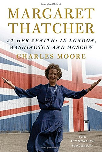 Image of Margaret Thatcher: At Her Zenith: In London, Washington and Moscow