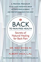 BACK to Pain-Free Health: Secrets of Natural Healing for Back Pain