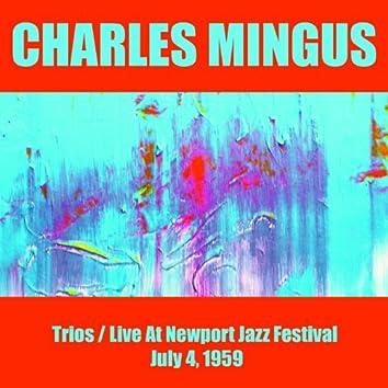 Charles Mingus: Trios/live At Newport Jazz Festival July 4, 1959