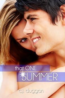That One Summer (The Summer Series Book 3) by [C.J Duggan]