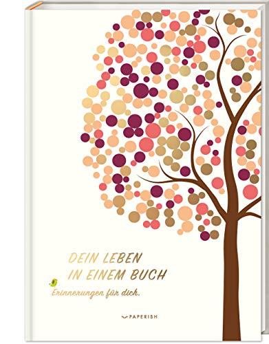 DEIN LEBEN IN EINEM BUCH (beige): Erinnerungsbuch Baby zur Geburt für 18 unvergessliche Jahre - Baby Buch, Baby Geschenk, Fotoalbum Baby (PAPERISH®): ... zum selbstgestalten, Baby Buch, Fotobuch