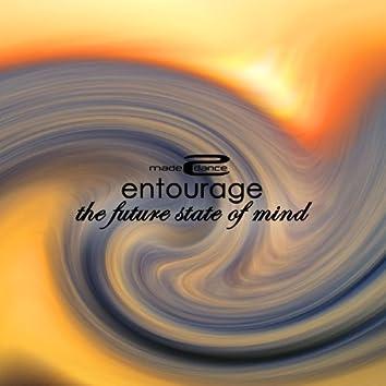 Entourage The Future State Of Mind
