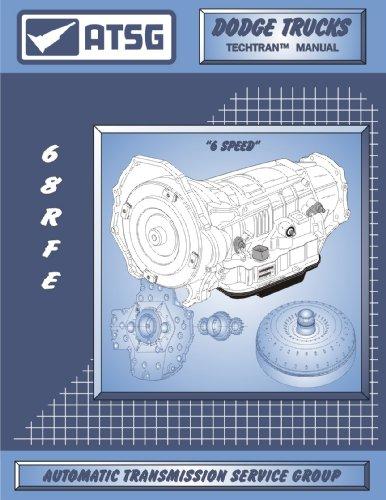 ATSG Dodge Trucks 68RFE Techtran Transmission Rebuild Manual (2006 & Up)