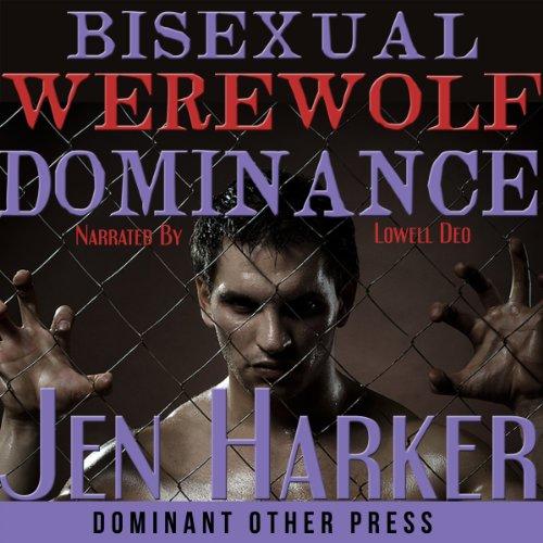 Bisexual Werewolf Dominance audiobook cover art
