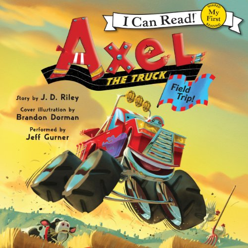 Axel the Truck: Field Trip! cover art