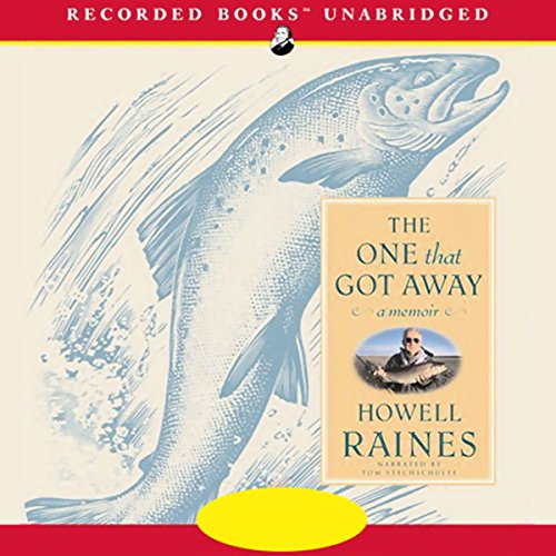 The One That Got Away                   By:                                                                                                                                 Howell Raines                               Narrated by:                                                                                                                                 Tom Stechschulte                      Length: 10 hrs and 11 mins     9 ratings     Overall 2.2