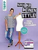 Näh dir deinen Style! Young Fash...