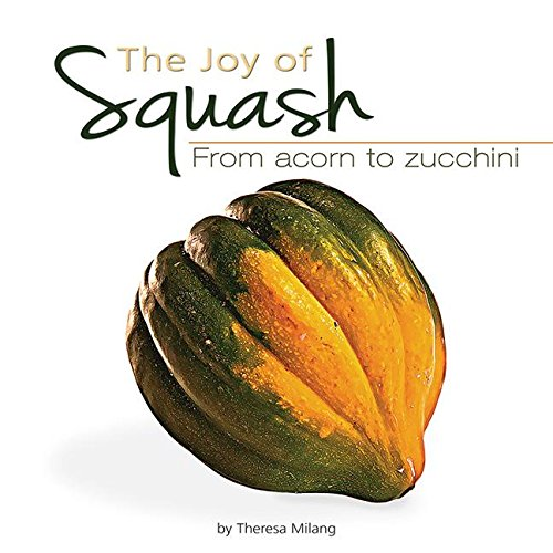 The Joy of Squash: From Acorn to...