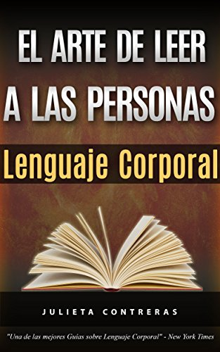El Arte de Leer a las Personas – Lenguaje Corporal: Como