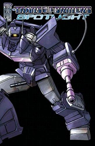 Transformers Spotlight Volume 1: Spotlight v. 1
