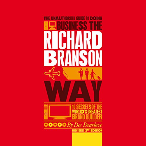 The Unauthorized Guide to Doing Business the Richard Branson Way audiobook cover art