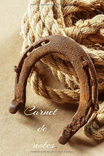 Carnet de notes: Carnet de notes ligné passionnés de chevaux |  fer à cheval | porte bonheur | cadeau | 15, 24 x 22,86 cm |120 pages | couverture fer à cheval