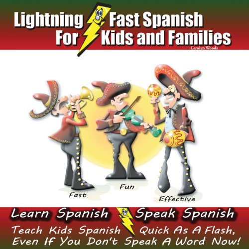 Lightning-fast Spanish for Kids and Families audiobook cover art