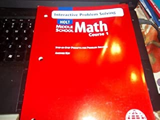 Math Course 1, Grade 6 Interactive Problem Solving With Answer Key: Holt Mathematics