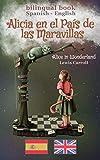 Alicia en el País de las Maravillas (bilingual Spanish-English)