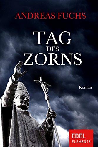 Tag des Zorns: Vatikan-Thriller