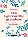 Mon hypersensibilité est ma force ! par Orloff
