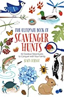 The Ultimate Book of Scavenger Hunts: 42 Outdoor Adventures to Conquer With Your Family (Falcon Guides)