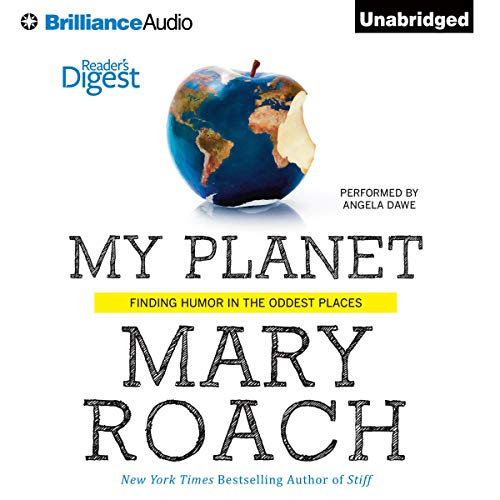 My Planet Audiobook By Mary Roach cover art