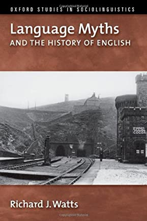 Language Myths and the History of English