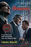 The Irishman (Movie Tie-In): Frank Sheeran and Closing the Case on Jimmy Hoffa