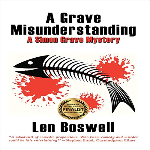A Grave Misunderstanding     A Simon Grave Mystery              By:                                                                                                                                 Len Boswell                               Narrated by:                                                                                                                                 JC Jacobson                      Length: 5 hrs and 23 mins     Not rated yet     Overall 0.0