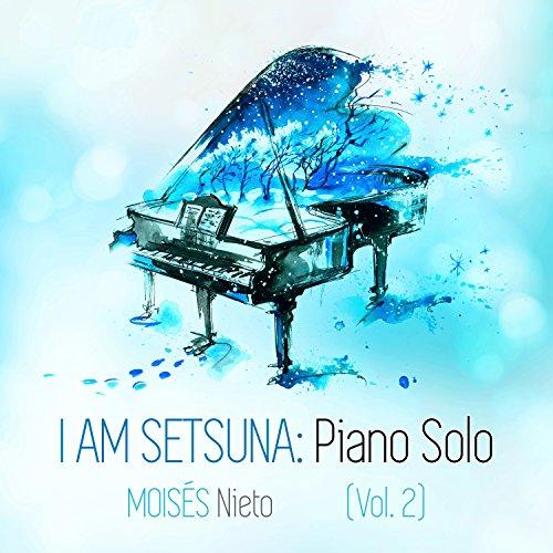 I am Setsuna: Piano Solo, Vol. 2