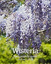 Wisteria: The Complete Guide