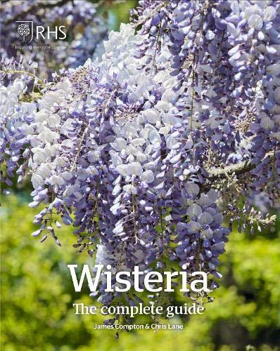 Compton, J: Wisteria: The Complete Guide