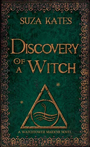 Discovery of a Witch: A Watchtower Maidens Novel (The Savannah Coven Series Book 11)