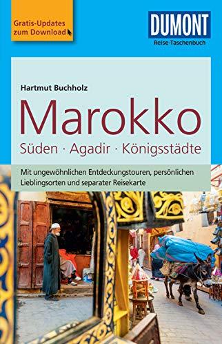 DuMont Reise-Taschenbuch Reiseführer Marokko, Der Süden mit Agadir (DuMont Reise-Taschenbuch E-Book)