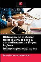 Utilização de material físico e virtual para a aprendizagem da língua inglesa