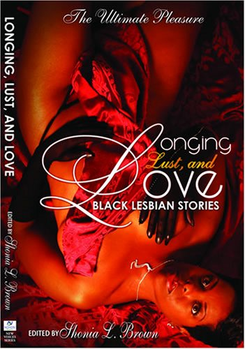 Longing, Lust, and Love: Black Lesbian Stories