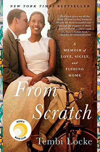 From Scratch: A Memoir of Love, Sicily, and Finding Home (Best Places To Cruise)