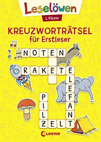 Leselöwen Kreuzworträtsel für Erstleser - 1. Klasse (Gelb): Lernspiele und Rätsel für Kinder ab 6 Jahre (Leselöwen Rätselwelt)