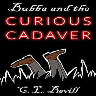 Bubba and the Curious Cadaver audiobook cover art