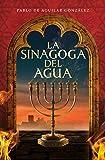 La sinagoga del agua (Histórica)