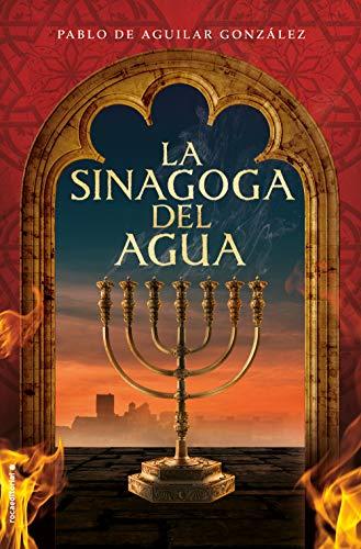 La Sinagoga Del Agua Histórica Spanish Edition Ebook De Aguilar González Pablo Amazon De Kindle Shop