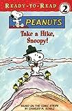 Take A Hike, Snoopy! (Peanuts Ready-To-Read)