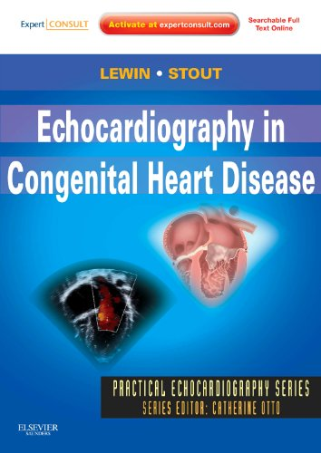 Echocardiography in Congenital Heart Disease: Expert Consult: Online and Print (Practical Echocardiography)