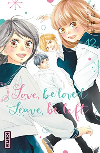 Love, be loved Leave, be left - Tome 12